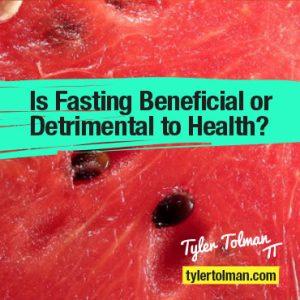 FastingDetrimental