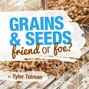 Why Seeds And Grains Are Vital For Our Bodies To Function